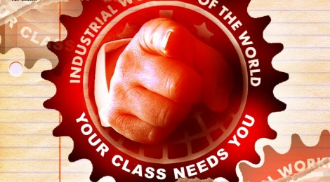 Your Class Needs You - IWW Speaking Tour