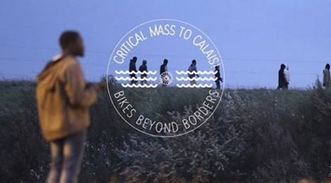 Critical Mass TO CALAIS! : Bikes Beyond Borders