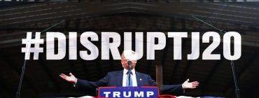 Disruptj20 Trump inaugural