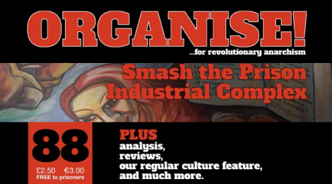 Anarchist Federation Organise magazine issue 88 summer 2017