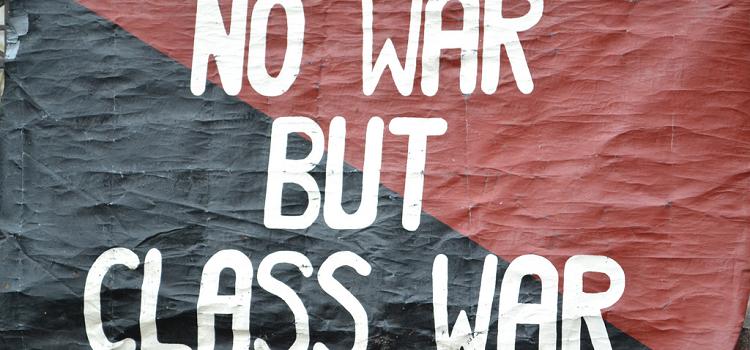 No War But Class War Banner