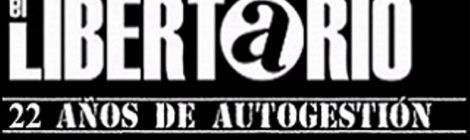 El Libertario anarchist paper - Caracas Venezuela - 22nd anniversary banner
