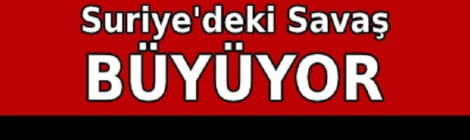 DAF Revolutionary Anarchist Action -Turkey-statement The War in Syria is Growing - image 750x350