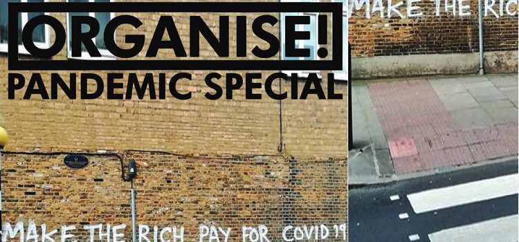 Cover of Organise Magazine Pandemic Special issue Spring 2020 Cropped